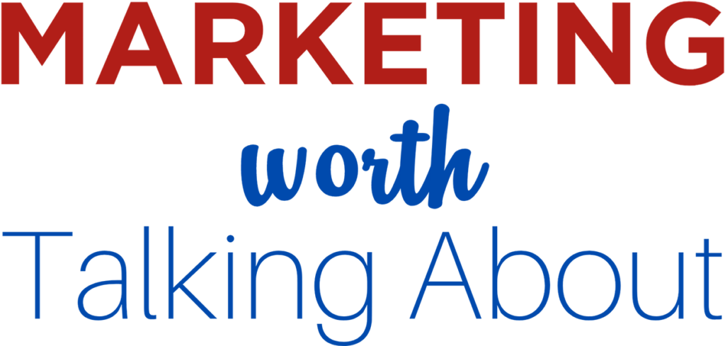 marketing worth talking about